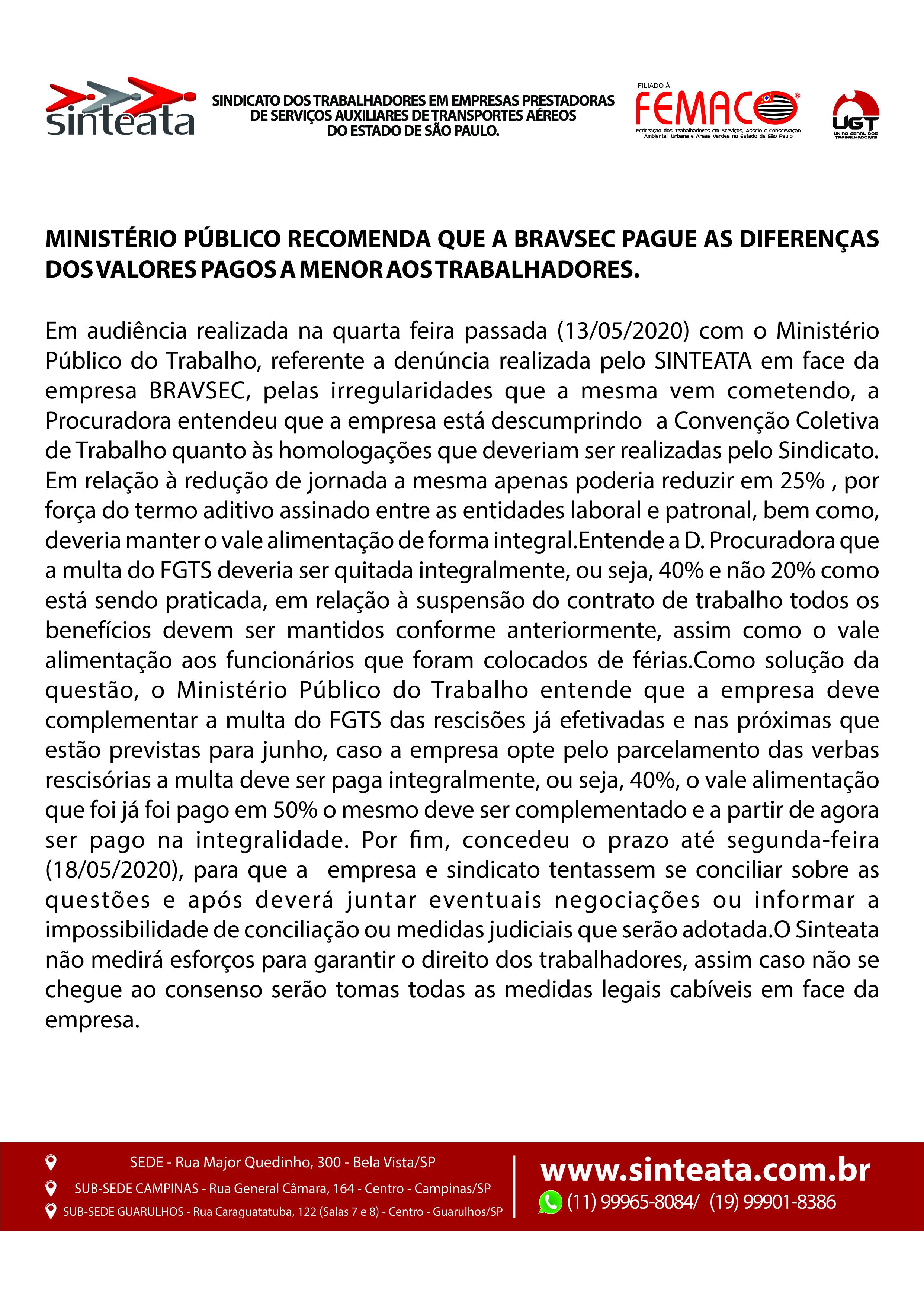 MINISTÉRIO PÚBLICO RECOMENDA QUE A BRAVSEC PAGUE AS DIFERENÇAS DOS VALORES PAGOS A MENOR AOS TRABALHADORES